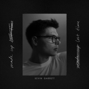 Kevin Garrett - Made Up Lost Time - EP