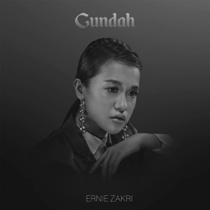 Ernie Zakri - Gundah