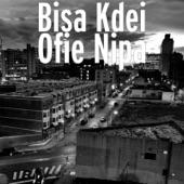 Bisa Kdei - Ofie Nipa