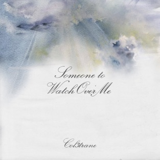 Col3trane – Someone To Watch Over Me – Single [iTunes Plus AAC M4A]