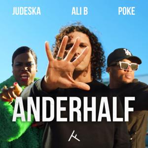 Ali B, Poke & Judeska - Anderhalf feat. Poke & Judeska