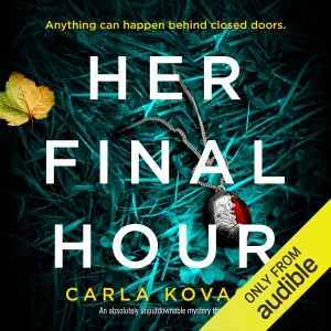 Her Final Hour: An absolutely unputdownable mystery thriller: Detective Gina Harte, Book 2 (Unabridged) - Carla Kovach audiobook, mp3