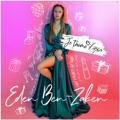 Israel Top 10 Songs - תגיד לי Je T'aime - Eden Ben Zaken