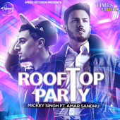 [Download] Rooftop Party (feat. Amar Sandhu) MP3