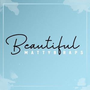 MattyBRaps - Beautiful
