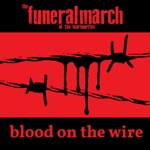 Blood on the Wire - Single