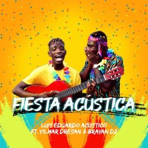 Fiesta Acústica (Cheque Choco) [feat. Yilmar Dresan & Brayan Dj] - Single