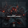 BALENCIAGA - FILV mp3
