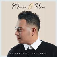 Lagu mp3 Mario G klau - Sepanjang Hidupku baru, download lagu terbaru