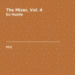 The Mixer, Vol. 4 (DJ Mix)