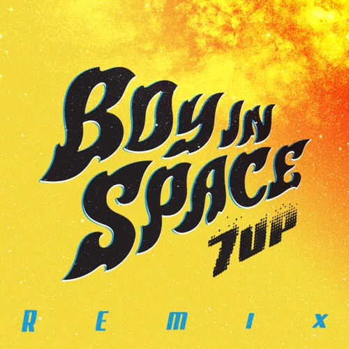 Boy In Space - 7UP (Tiger Tom Remix) - Single