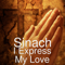I Express My Love Sinach