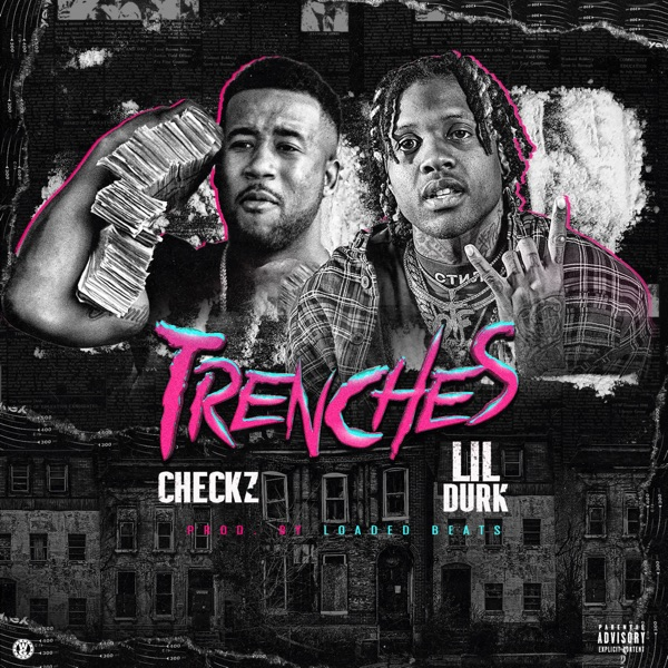 Trenches (feat. Lil Durk) - Single
