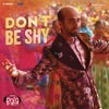 Don t Be Shy From Bala Single