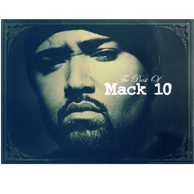 Best of Mack 10 - Mack 10