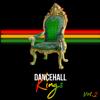 Various Artists - Dancehall Kings, Vol. 2