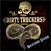 The Dirty Truckers - Ragin' Eyes