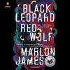 Marlon James - Black Leopard, Red Wolf (Unabridged)  artwork