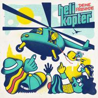 Deine Freunde - Helikopter artwork
