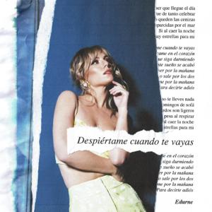 Edurne - Despiértame Cuando Te Vayas