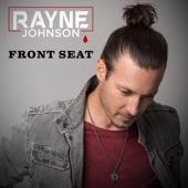 Rayne Johnson - Front Seat