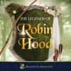 Paul McCusker - The Legends of Robin Hood (Original Recording)  artwork