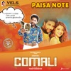 """Paisa Note (From """"Comali"""") - Single"""