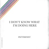 Patternist - It's a Secret Track