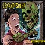 Blood Shift - Let It Live