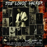 Joe Louis Walker - Blues Comin' On (feat. Eric Gales)