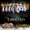 Mi Libertad (feat. Los Rieleros del Norte) - Single