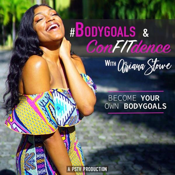 #Bodygoals & ConFITdence