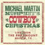 Michael Martin Murphey - Cowboy Christmas Ball / Polka Medley
