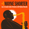 Jazz at Lincoln Center Orchestra & Wynton Marsalis - The Music of Wayne Shorter (feat. Wayne Shorter)  artwork