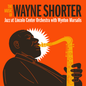 The Music of Wayne Shorter (feat. Wayne Shorter)