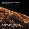 Australian Chamber Orchestra & Richard Tognetti - Beethoven