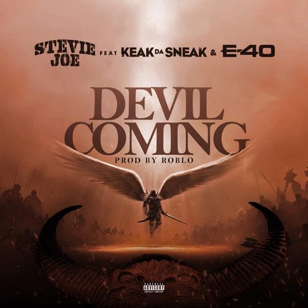 Devil Coming (feat. Keak Da Sneak & E-40) - Single