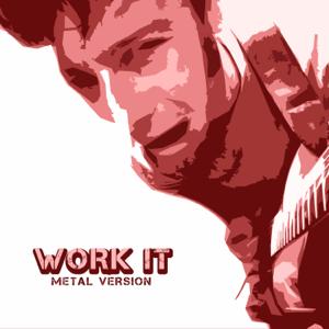 Leo - Work It (Metal Version)