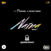 Naina (Upsidedown Remix) [feat. Mickey Singh & UpsideDown]