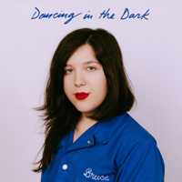 Dancing In the Dark-Lucy Dacus