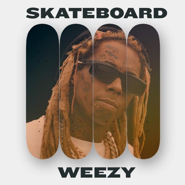 Skateboard Weezy - EP