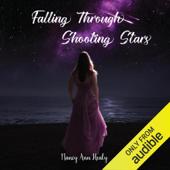 Falling Through Shooting Stars (Unabridged)