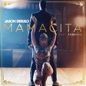 Mamacita (feat. Farruko) - Jason Derulo