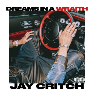 Jay Critch – Dreams In a Wraith – Single [iTunes Plus AAC M4A]