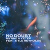 No Doubt (feat. Kyle Reynolds)