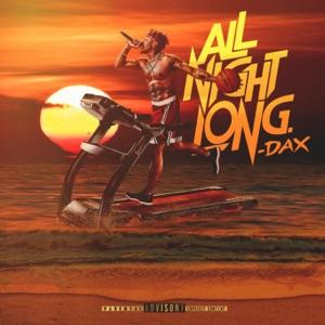 Dax - All Night Long