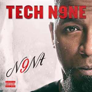 N9na  Tech N9ne Tech N9ne album songs, reviews, credits