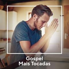 Gospel Mais Tocadas