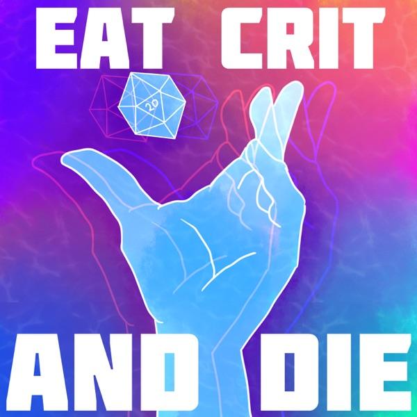 Eat Crit and Die