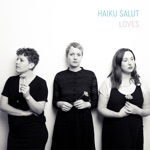 Haiku Salut - Loves